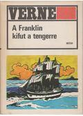 A Franklin kifut a tengerre - Jules Verne