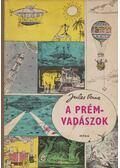 A prémvadászok - Jules Verne