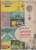 Antifer mester csodálatos kalandjai - Jules Verne