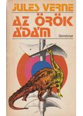 Az örök Ádám - Jules Verne