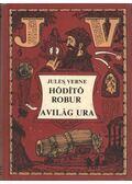 Hódító Robur / A világ ura - Jules Verne