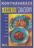 Mexikói Szakácskönyv - Justh Szilvia (szerk.)