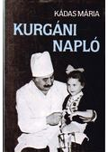 Kurgáni napló - Kádas Mária
