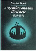 A szentkorona-tan története (1919-1944) - Kardos József