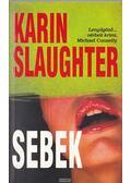 Sebek - Karin Slaughter