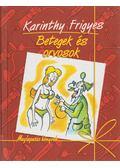 Betegek és orvosok - Karinthy Frigyes