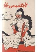 Hasműtét - Karinthy Frigyes