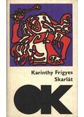 Skarlát - Karinthy Frigyes