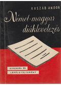 Német-magyar diáklevelezés - Kaszab Andor