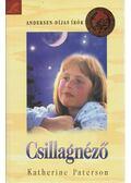 Csillagnéző - Katherine Paterson