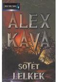 Sötét lelkek - Kava, Alex