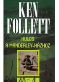 Kulcs a Manderley-házhoz - Ken Follett