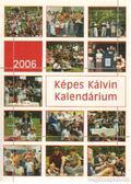 Képes Kálvin kalendárium 2006.