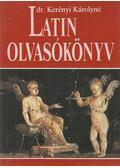 Latin olvasókönyv - Kerényi Károlyné
