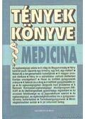 Tények könyve - Medicina - Kereszty András, Tóth Erzsébet