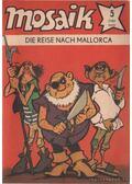 Die reise nach Mallorca - Mosaik 1981/5