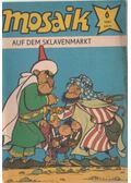 Auf dem sklavenmarkt - Mosaik 1981/6