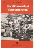 Textilkikészítési alapismeretek - Kézdy Árpád