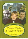 A három kópé - Kipling, Rudyard