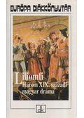 Liliomfi - Három XIX. századi magyar dráma - Kisfaludy Károly, Csiky Gergely, Szigligeti Ede