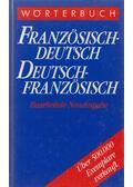 Wörterbuch Französisch-Deutsch / Deutsch-Französisch - Knauer, Karl, Knauer, Elisabeth, Klaus E. W. Fleck