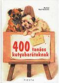 400 tanács kutyabarátoknak - Koch-Kostersitz, Manfred