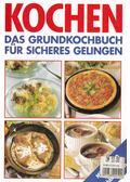 Kochen - Das Grundkochbuch für sicheres Gelingen