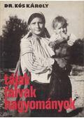 Tájak, falvak, hagyományok - Kós Károly