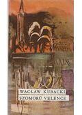 Szomorú Velence - Kubacki, Waclaw