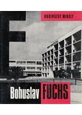 Bohuslav Fuchs - Kubinszky Mihály
