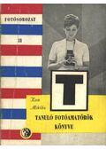 Tanuló fotoamatőrök könyve - Kun Miklós