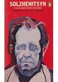 Solzhenitsyn: A Documentary Record - Labedz, Leopold (szerk.)
