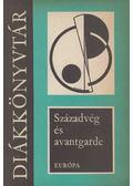 Századvég és avantgarde - Lakits Pál