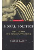 Moral Politics - Lakoff, George