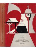A nógrádi szénbányászat felszabadulás utáni műszaki története 1945-1980 I-II (dedikált) - Lassan József