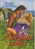 Aphrodité csókja - Lawrence, Amelie
