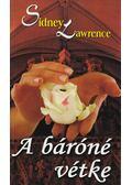A báróné vétke - Lawrence, Sidney