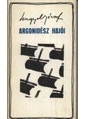 Argonidész hajói - Lengyel József