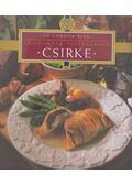 Csirke - Lenkei Júlia (szerk.)