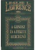 A gonosz és a fekete hercegnő - Leslie L. Lawrence