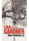 Nem bújhatsz el - Lisa Gardner