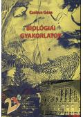 Biológiai gyakorlatok - Lissák Kálmán, Hollósi Gábor, Montskó Tibor, Tigyi András