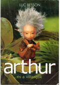 Arthur és a Villangók - Luc Besson