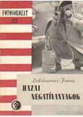 Hazai negatívanyagok - Lukácsovics Ferenc