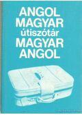 Angol-magyar magyar-angol útiszótár - Magay Tamás