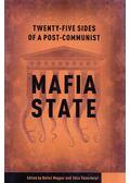 Twenty-Five Sides of a Post-Communist Mafia State - Magyar Bálint, Vásárhelyi Júlia