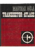 Tranzisztor-atlasz - Magyari Béla