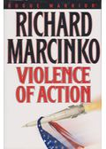 Violence of Action - Marcinko, Richard