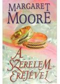 A szerelem erejével - Margaret Moore