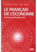 Le francais de l'economie - Margittai Ágnes, Rácz Ágnes
